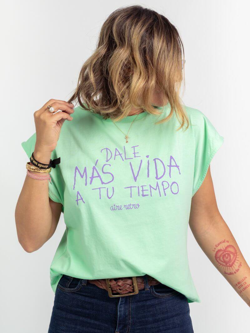 """Camiseta verde agua """"dale más vida a tu tiempo"""""""